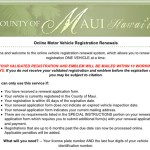 Online motor vehicle registration system for the County of Maui.