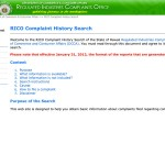 Search the regulated industries complaints office (RICO) complaints information to check if a business or individual has had complaints filed against them and view the outcome of those complaints. Use this site to check on business names as well as the names of people working for businesses.