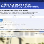 Honolulu's military/overseas absentee voters (who have requested an absentee ballot) may vote through this website.